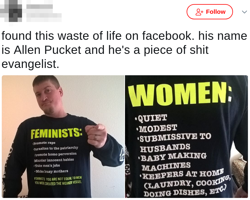 Allen Pucket is a misogynist