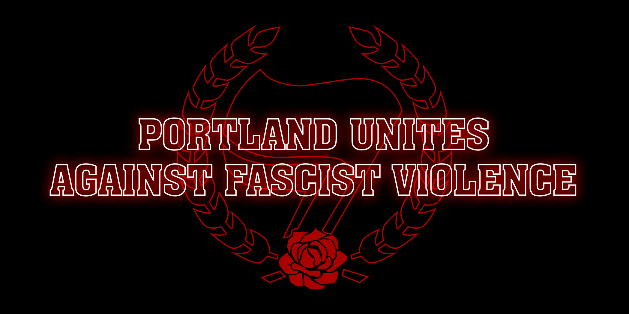 PORTLAND UNITES AGAINST FASCIST VIOLENCE