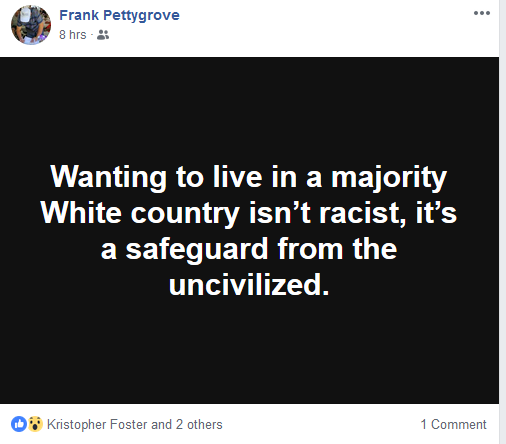 Foster is a white supremacist