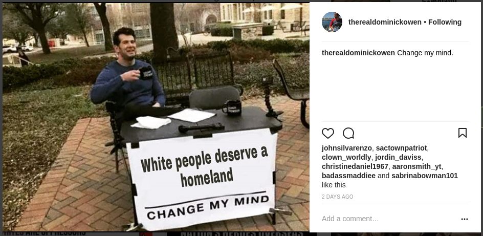 Dominick Owen is a white nationalist
